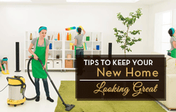Tips-to-Keep-your-New-Home-Looking-Great-(Small)