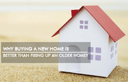 Why-Buying-a-New-Home-is-Better-than-Fixing-Up-an-Older-Home-(Small)